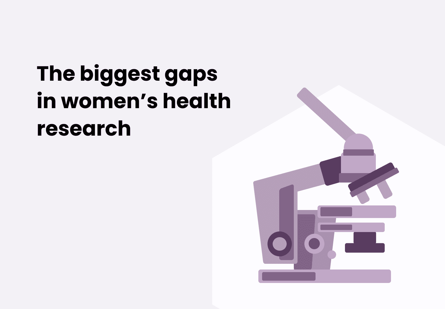 The Biggest Gaps in Women's Health Research